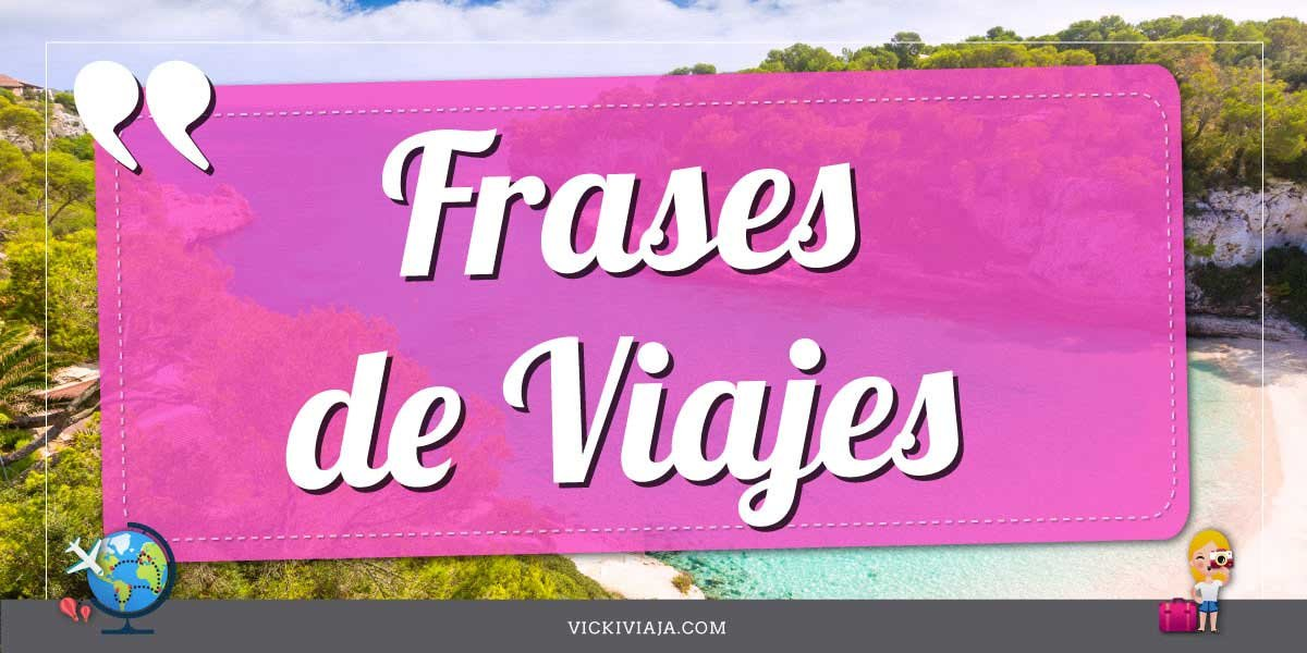 Frases de Viajes en espanol