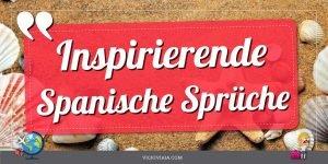 inspirierende spanische sprüche