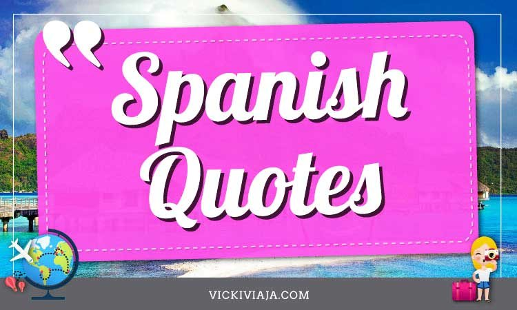 inspirational spanish quotes about life