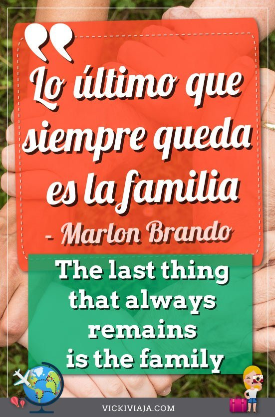 spanish quotes about life, family quotes