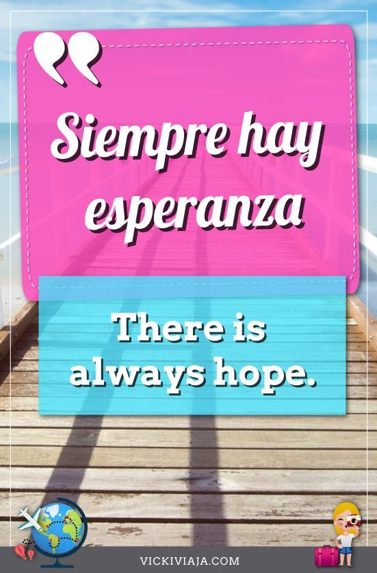 there is always hope quote in spanish