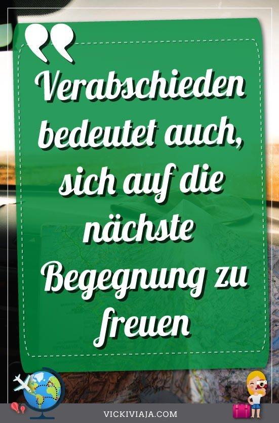 Abschied Reise Sprüche, Zitat