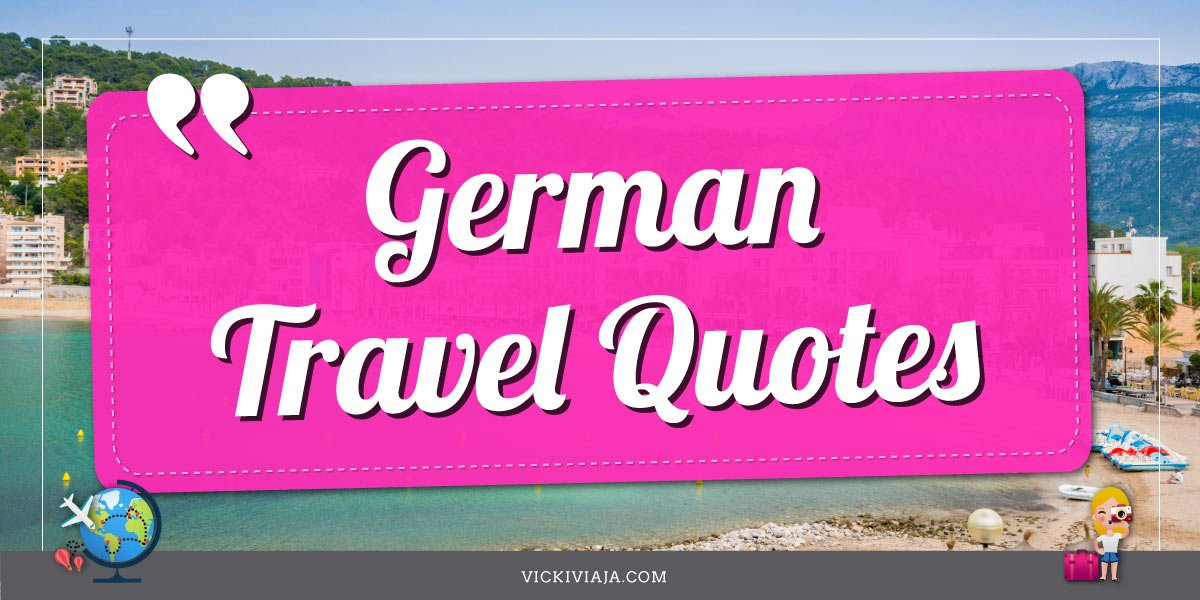 German Travel Quotes